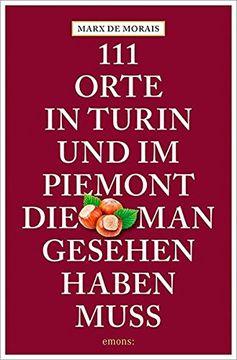 portada 111 Orte in Turin, die man Gesehen Haben Muss (libro en Alemán)