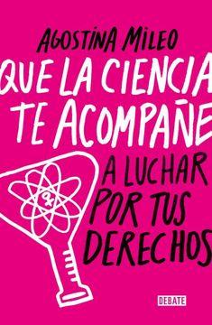 portada Que la Ciencia te Acompañe a Luchar por tus Derechos