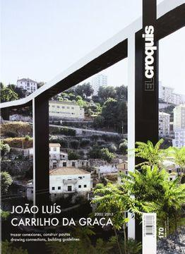 portada Joao Luis Carrilho da Graça. 2002-2013. El Croquis 170 (Revista el Croquis) (libro en Español, Inglés)
