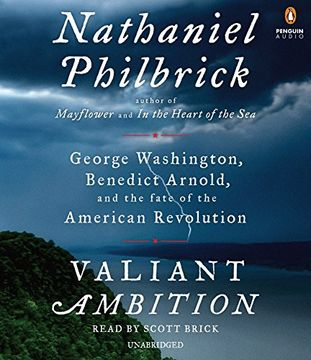 portada Valiant Ambition: George Washington, Benedict Arnold, and the Fate of the American Revolution (libro en Inglés) (Audiolibro)