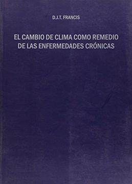 portada El cambio de clima como remedio de las enfermedades crónicas (Otras Publicaciones)