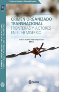 portada Crimen Organizado Transnacional Fronteras y Actores en el Emisferio
