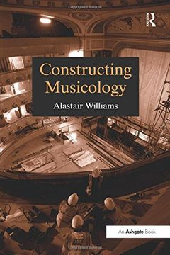 portada Constructing Musicology (Routledge Revivals) (libro en inglés)