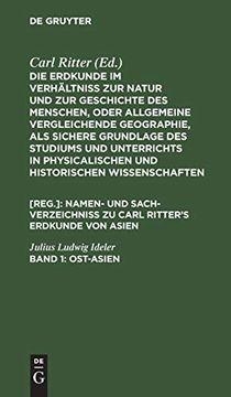 portada Ost-Asien: Namen- und Sach-Verzeichniß zu Carl Ritter's Erdkunde von Asien (libro en Alemán)
