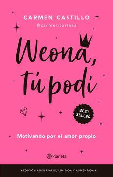 portada Weona tú Podí (Edición Aniversario, Limitada y Aumentada)