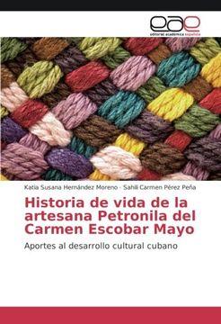 portada Historia de vida de la artesana Petronila del Carmen Escobar Mayo: Aportes al desarrollo cultural cubano