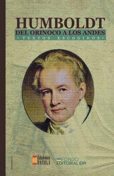 portada Humboldt del Orinoco a los Andes. Textos Escogidos