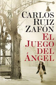 portada El Juego del Ángel (Autores Españoles e Iberoamericanos)