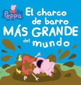 Libro Peppa Pig Y Los Charcos De Barro Eone Isbn 9789563477948 Comprar En Buscalibre