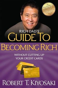 "portada Rich Dad's Guide to Becoming Rich Without Cutting up Your Credit Cards: Turn ""Bad Debt"" Into ""Good Debt"" (libro en Inglés)"