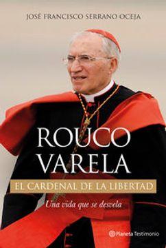 portada Rouco Varela El Cardenal De La Libertad