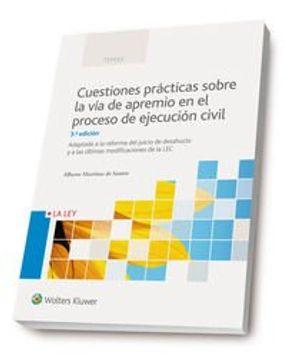 portada Cuestiones prácticas sobre la vía de apremio en el proceso de ejecución (3.ª edición): Adaptado a la reforma del juicio de desahucio y a las últimas modificaciones de la LEC (Temas)