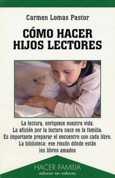 portada Cómo Hacer Hijos Lectores