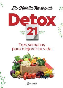 portada Detox 21 Tres Semanas Para Mejorar tu Vida