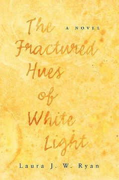 portada the fractured hues of white light