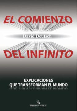 portada El Comienzo del Infinito: Explicaciones que Transforman el Mundo