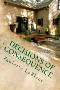 portada Decisions of Consequence (Volume 1)