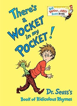 portada There's a Wocket in my Pocket!  Dr. Seuss's Book of Ridiculous Rhymes (libro en Inglés)