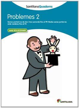 portada Problemes 2 Santillana Quaderns - 9788468013978 (libro en Catalán)