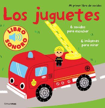 portada Los juguetes: Mi primer libro de sonidos