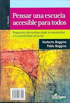 portada Pensar una Escuela Accesible Para Todos: De las Concepciones Actuales Sobre Integración Inclusión nee a la Accesibilidad Universal