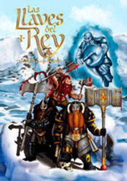 portada LAS LLAVES DEL REY I: HEROES DE HACHA Y MARTILLO (En papel)