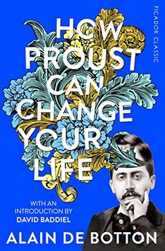 portada How Proust can Change Your Life (Picador Classic) (libro en Inglés)
