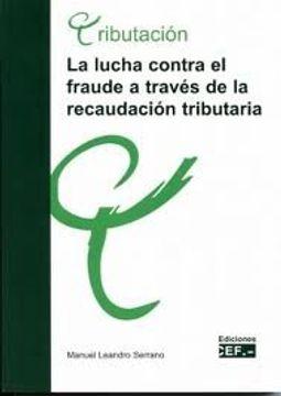 portada LA LUCHA CONTRA EL FRAUDE  A TRAVÉS DE LA RECAUDACIÓN TRIBUTARIA