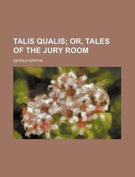 portada talis qualis; or, tales of the jury room