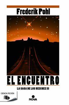 portada El Encuentro (la Saga de los Heechee 3) (b de Bolsillo)