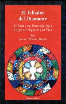 portada El Tallador del Diamante: El Buda y sus Estrategias Para Dirigir tus Negocios y tu Vida