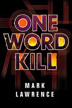 portada One Word Kill (Impossible Times) (libro en Inglés)