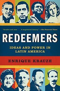 portada Redeemers : Ideas and Power in Latin America (libro en Inglés)