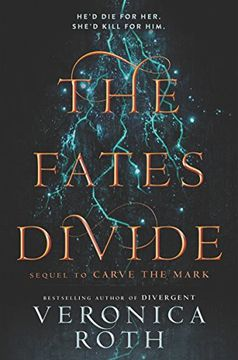 portada The Fates Divide: 2 (Carve the Mark) (libro en inglés)