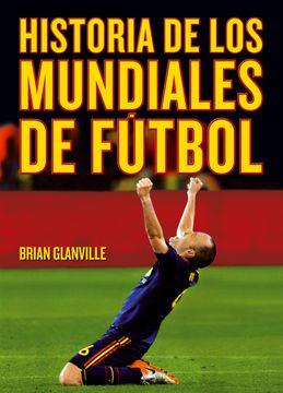 portada Historia de los Mundiales de Fútbol