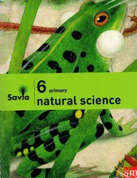 portada Natural Science 6° Primary (Proyecto Savia) (Sm) (libro en Inglés)
