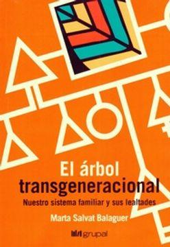 portada El Arbol Transgeneracional - Nuestro Sistema Familiar y sus Lealtades