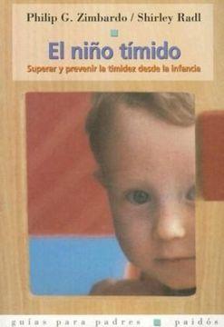 portada El Niño Tímido: Superar y Prevenir la Timidez Desde la Infancia (Guías Para Padres)