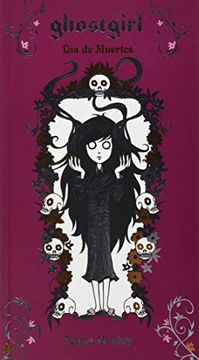portada Dia de Muertos (Ghostgirl 5)