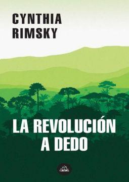 portada La Revolución a Dedo