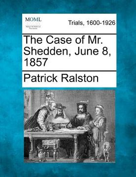 portada the case of mr. shedden, june 8, 1857