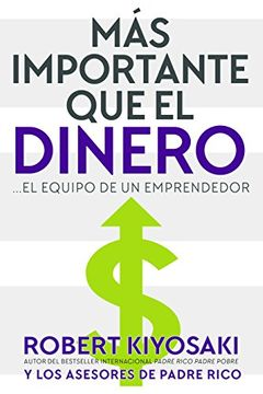 portada Mas Importante que el Dinero: El Equipo de un Emprendedor