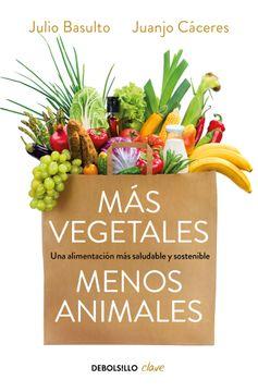 portada Más Vegetales, Menos Animales