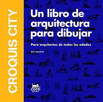portada Croquis City. Un libro de arquitectura para dibujar
