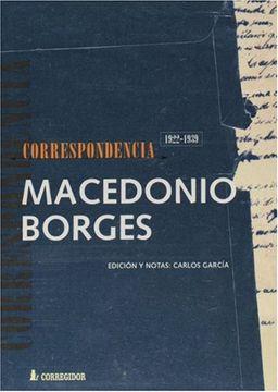 portada Macedonio Fernandez - Jorge Luis Borges. Correspondencia 1922-193