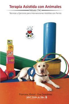 portada Terapia Asistida con Animales: Técnicas y Ejercicios Para Intervenciones Asistidas con Animales