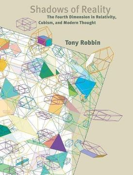 portada Shadows of Reality: The Fourth Dimension in Relativity, Cubism, and Modern Thought (libro en Inglés)