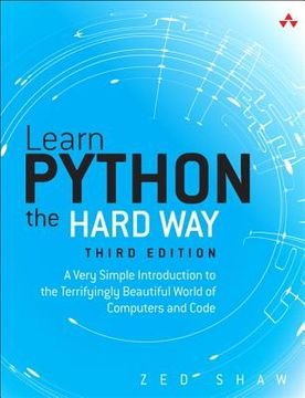 portada learn python the hard way: a very simple introduction to the terrifyingly beautiful world of computers and code