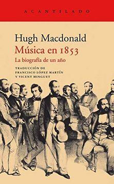 portada Música en 1853: La Biografía de un año