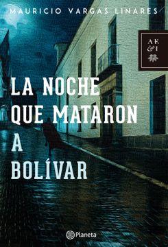 portada La Noche que Mataron a Bolívar